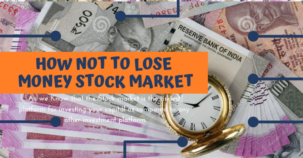 How Not to Lose Money Stock Market